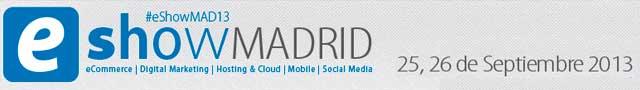 eShow Madrid 2013